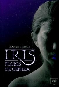 Iris. Flores de ceniza