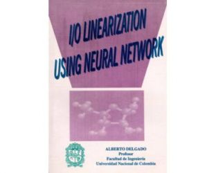 I/O Linearization using neural network
