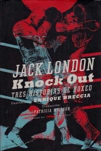 Knock out. Tres historias de boxeo
