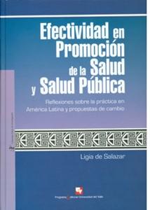Efectividad en promoción de la salud y salud pública. Reflexiones sobre la práctica en América Latina y propuestas de cambio