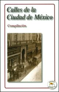 Calles de la Ciudad de México. Compilación