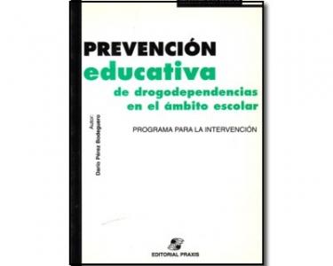 Prevención educativa de drogodependencias en el ámbito escolar. Programa para la intervención