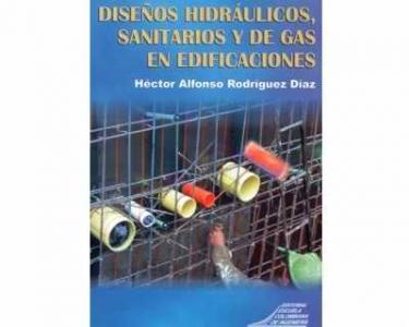 Diseños hidráulicos, sanitarios y de gas en edificaciones