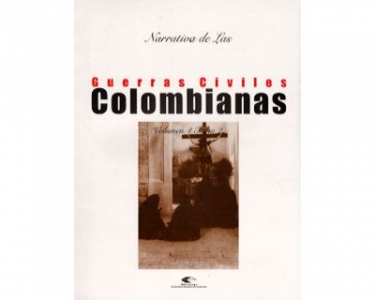 Narrativa de las guerras civiles colombianas. Vol. 4 Tomo 2: 1876