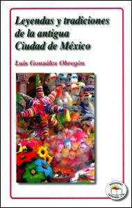 Leyendas y tradiciones de la antigua Ciudad de México