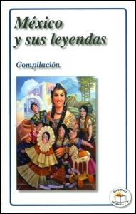 México y sus leyendas. Compilación