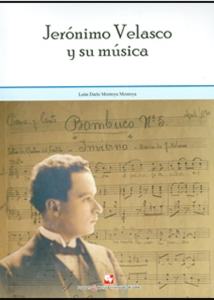 Jerónimo Velasco y su música. Incluye CD y DVD
