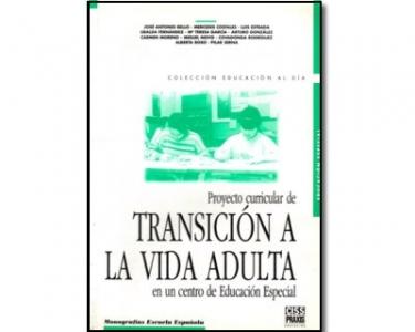 Proyecto curricular de transición a la vida adulta en un centro de educación especial