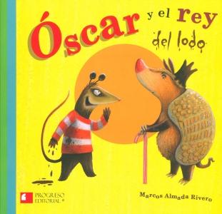 Óscar y el rey del lodo