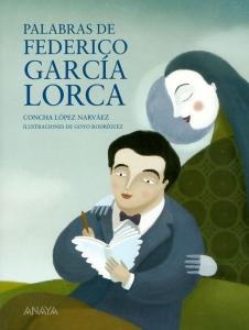 Palabras de Federico García Lorca