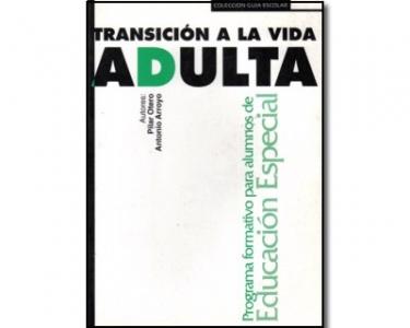Transición a la vida adulta. Programa formativo para alumnos de educación especial