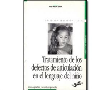 Tratamiento de los defectos de articulación en el lenguaje del niño