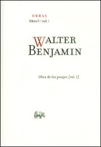 Walter Benjamin. Obras: libro V. Vol. 1