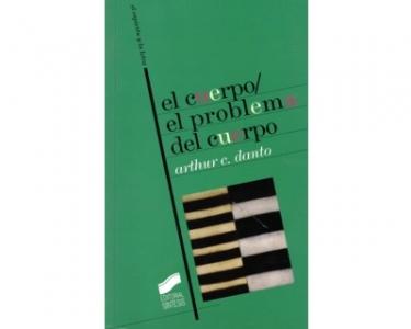 El cuerpo/ el problema del cuerpo