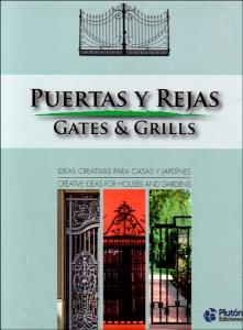 Puertas y rejas. Gates & Grillis