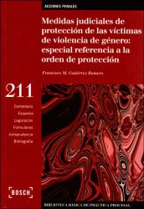 Medidas judiciales de protección de las víctimas de violencia de género: especial referencia a la orden de protección