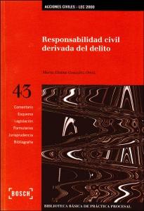 Responsabilidad civil derivada del delito (Incluye CD)