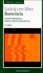 Burocracia (Gestión empresarial frente a gestión burocrática)