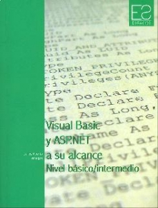 Visual Basic y ASP.NET a su alcance, nivel básico/intermedio. Tomo I