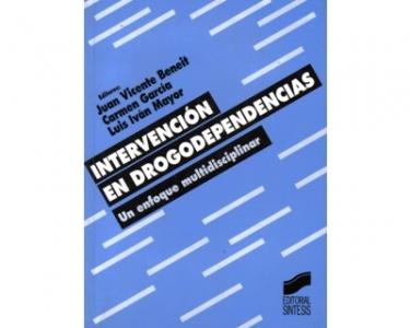 Intervención en drogodependencias. Un enfoque multidisciplinar
