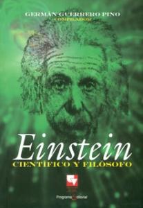 Einstein. Científico y filósofo