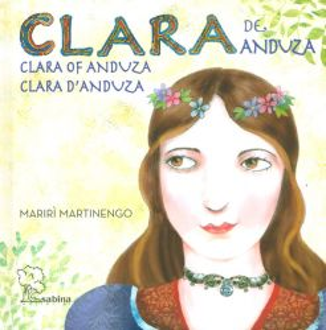 Clara de Anduza - Clara of Anduza - Clara d' Anduza