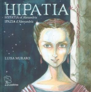 Hipatia de Alejandría - Hypatia of Alejandría - Ipazia d' Alessandria