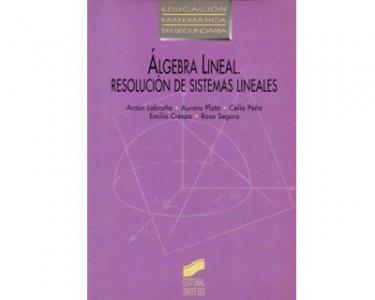 Álgebra Lineal. Resolución de sistemas lineales