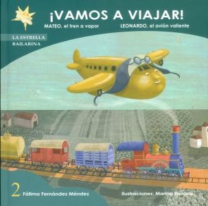 Mateo, el tren a vapor - Leonardo, el avión valiente
