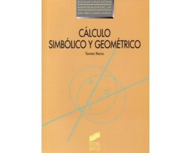 Cálculo simbólico y geométrico. Cuatro escenarios