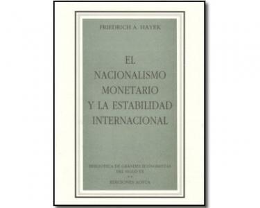 El Nacionalismo monetario y la estabilidad internacional