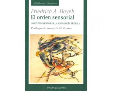 El orden sensorial. Los fundamentos de la psicología teórica