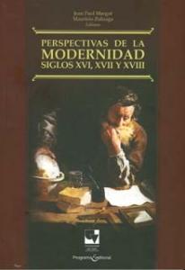 Perspectivas de la modernidad siglos XVI, XVII y XVIII