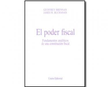 El poder fiscal. Fundamentos analíticos de una constitución fiscal