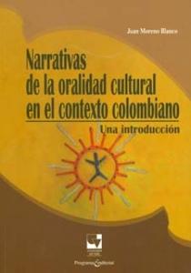 Narrativas de oralidad cultural en el contexto colombiano: una introducción