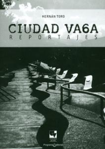 Ciudad vaga: reportajes