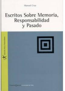 Escritos sobre memoria, responsabilidad y pasado