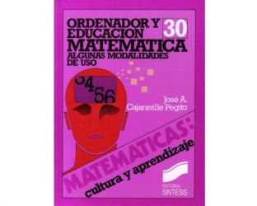 Ordenador y educación matemática. Algunas modalidades de uso
