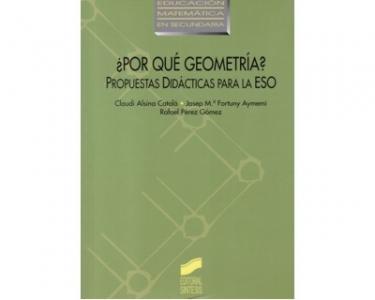 ¿Por qué geometría? Propuestas didácticas para la ESO