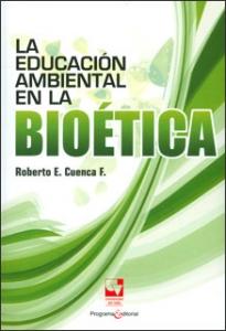 La educación ambiental en la bioética
