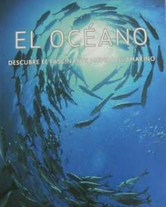 El océano descubre el fascinante mundo submarino