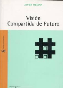 Visión compartida de futuro