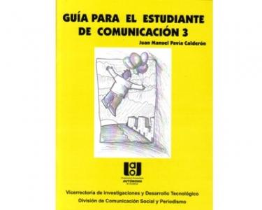 Guía para el estudiante de Comunicación. No. 3