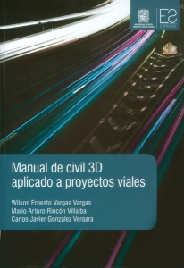Manual de civil 3D aplicado a proyectos viales