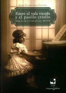 Entre el vals vienés y el pasillo criollo. Música de salón en el Valle del Cauca, 1897-1930