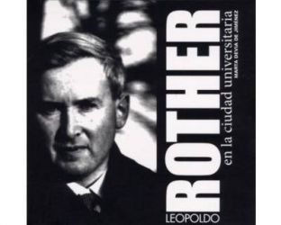 Leopoldo Rother en la ciudad universitaria