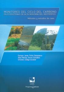 Monitoreo del ciclo del carbono en Ecosistemas de alta montaña del neotrópico. Métodos y estudios de caso