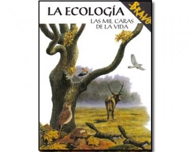 La ecología. Las mil caras de la vida