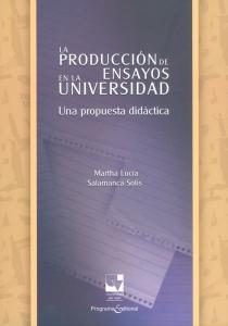 La producción de ensayos en la universidad. Una propuesta didáctica
