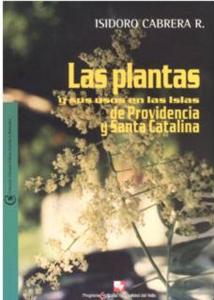 Las plantas y sus usos en las islas de Providencia y Santa Catalina